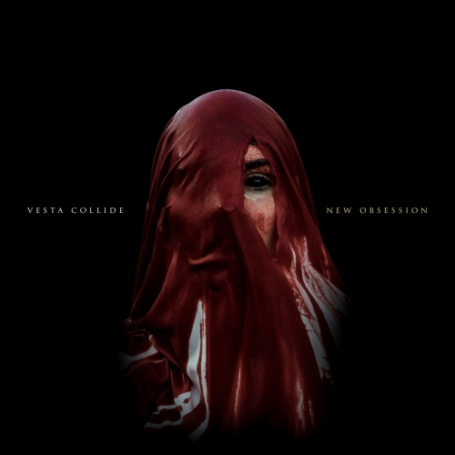 Vesta Collide - New Obsession (2017)