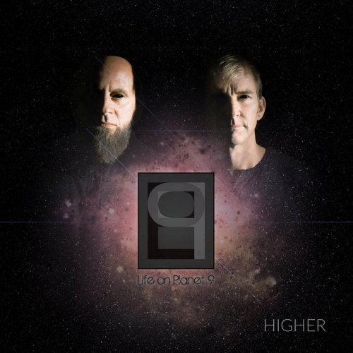 Life On Planet 9 - Higher (2017)