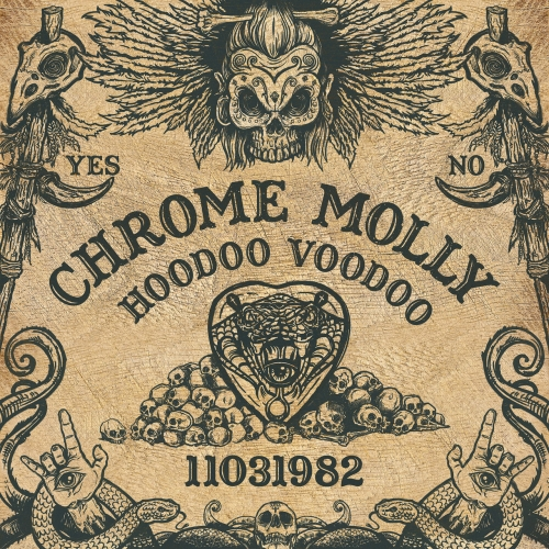 Chrome Molly - Hoodoo Voodoo (2017)