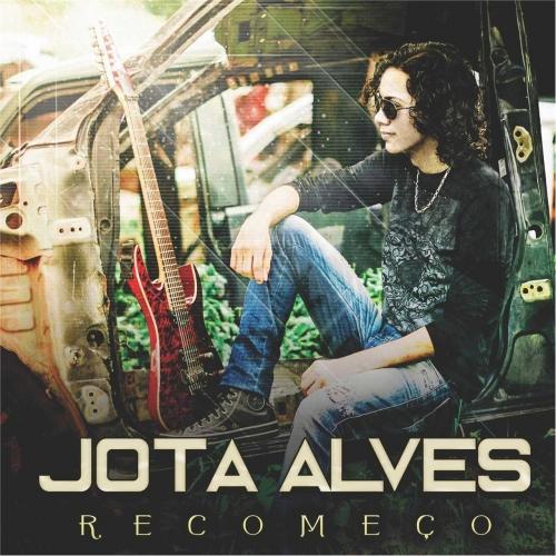 Jota Alves - Recomeço (2017)
