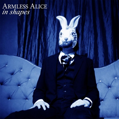 Armless Alice - In Shapes (2017)