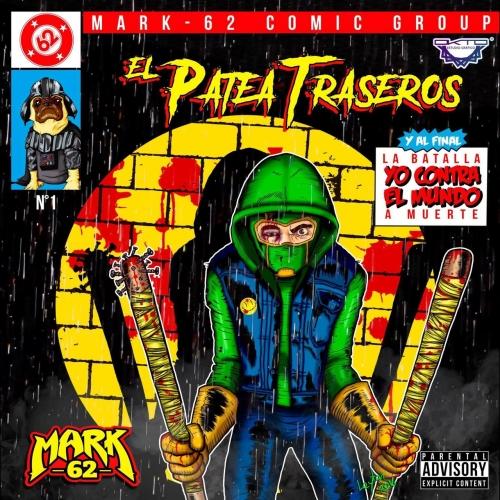 Mark 62 - El Patea Traseros (2017)