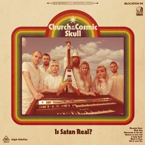 Church of the Cosmic Skull - Is Satan Real? (2016)