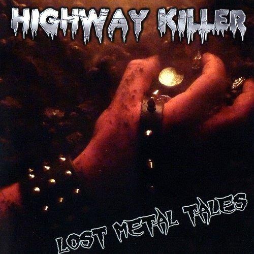 Highway Killer - Lost Metal Tales (2010)