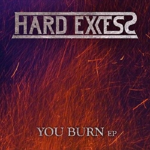 Hard Excess - You Burn (ep) (2017)