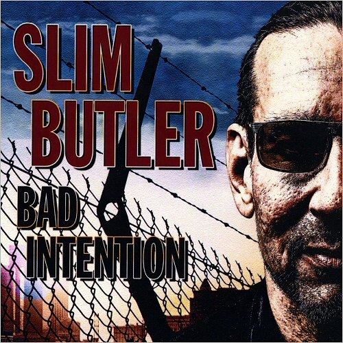 Slim Butler - Bad Intention (2016)