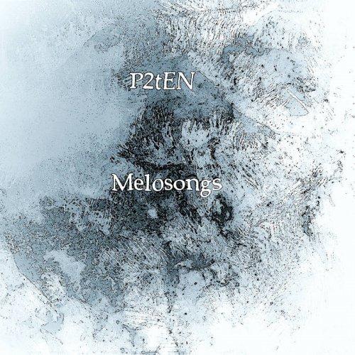 P2TEN - Melosongs (2017)