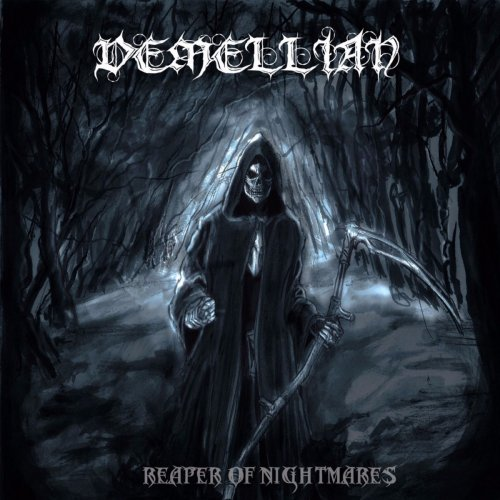 Demellian - Reaper of Nightmares (2017)