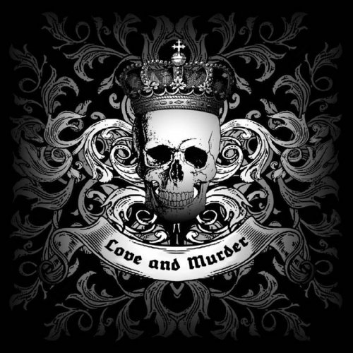 Royal Skulls - Love and Murder (2016)