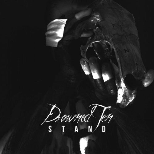 Drowned Ten - Stand (2017)
