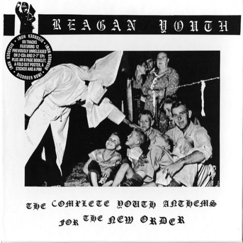 Reagan Youth - The Complete Youth Anthems For The New (2016)