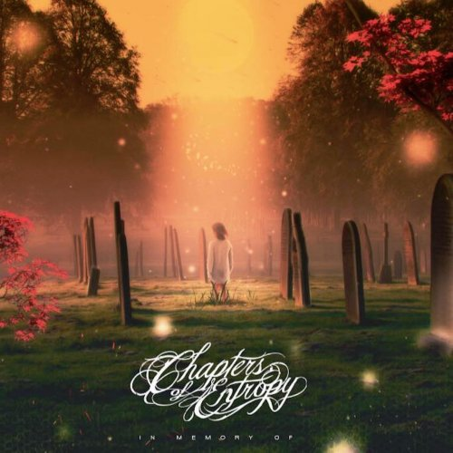 Chapters of Entropy - In Memory Of... (ep) (2017)