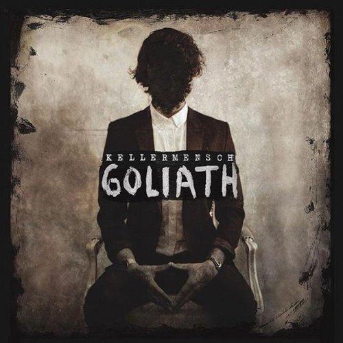 Kellermensch - Goliath (2017)