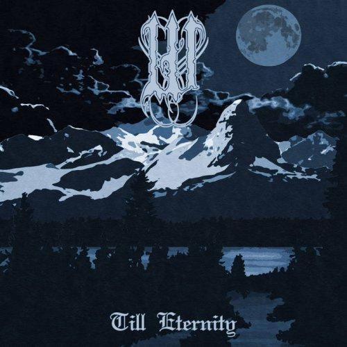 W - Till Eternity (2017)