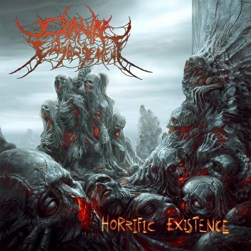 Cranial Engorgement - Horrific Existence (2017)