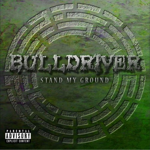 Bulldriver - Stand My Ground (2017)