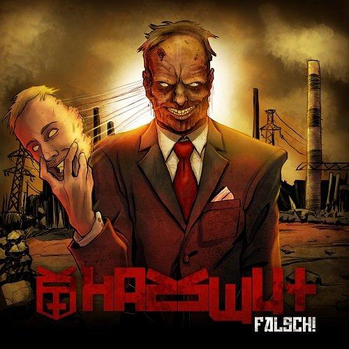 Hasswut - Falsch! (2017)