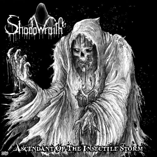 Shadowraith - Ascendant Of The Insectile Storm (ep) (2017)