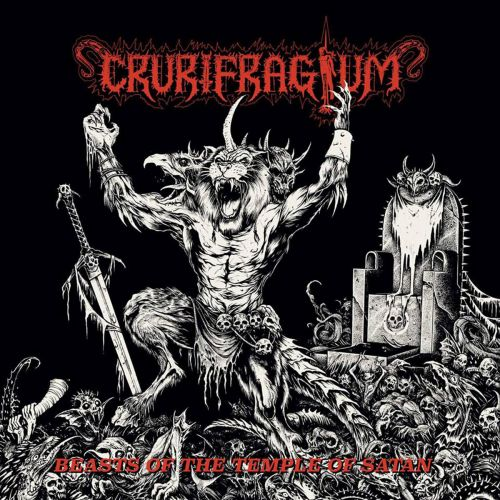 Crurifragium - Beasts Of The Temple Of Satan (2017)
