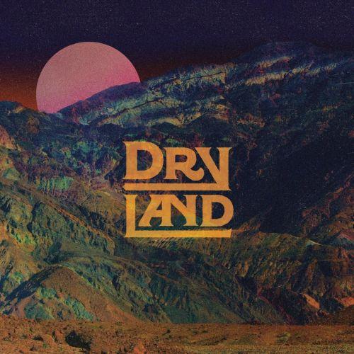 Dryland - Dryland (2016)
