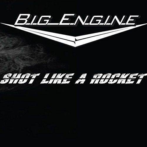 Big Engine-– Shot Like A Rocket (2017)