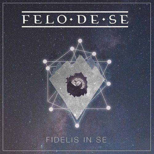 Felo De Se - Fidelis In Se (ep) (2017)
