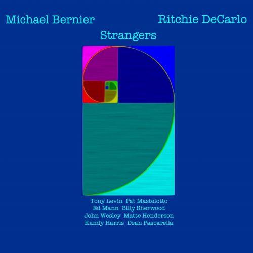 Michael Bernier & Ritchie DeCarlo - Strangers (2017)