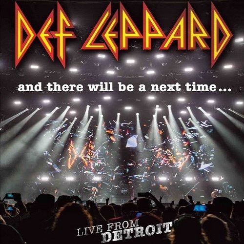 Def Leppard - And there will be a next time... (2017)