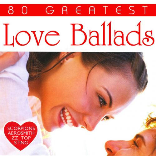 Various Artists - 80 Greatest Love Ballads (2017)