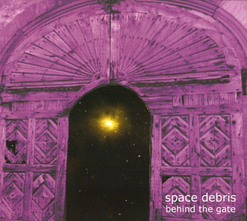 Space Debris - Behind the Gate (2017)