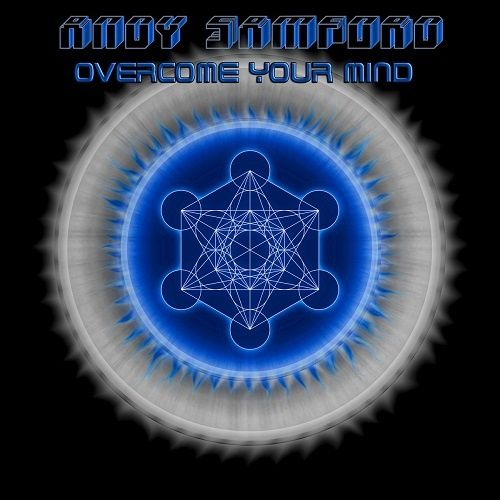 Andy Samford - Overcome Your Mind (2017)