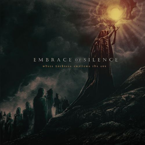 Embrace of Silence - Where Darkness Swallows the Sun (2017)