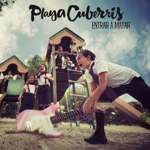 Playa Cuberris - Entrar a Matar (2017)