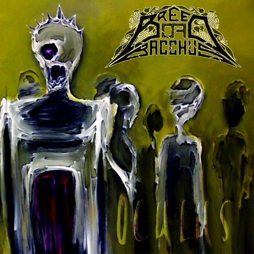 Breed of Bacchus - Oculus (2017)