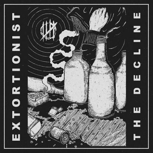 Extortionst - The Decline (2017)
