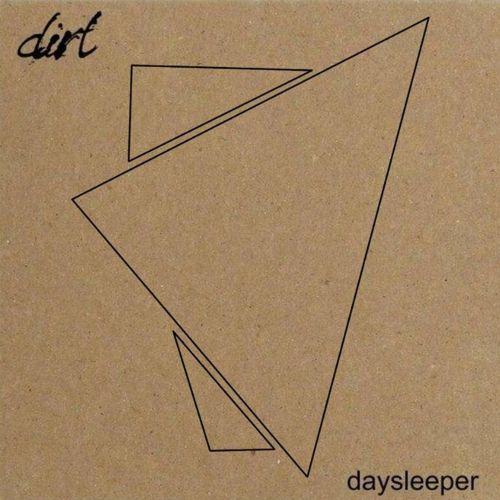 Dirt - Daysleeper (2017)