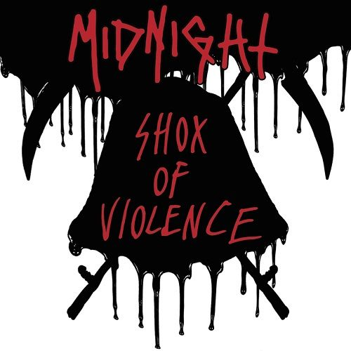 Midnight - Shox Of Violence [Compilation] (2017)