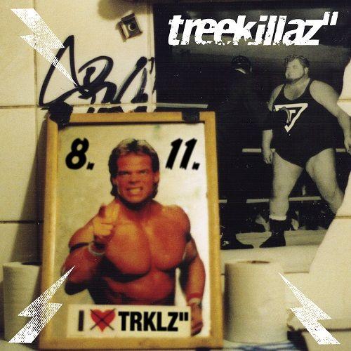 Treekillaz - 8.11. (2017)