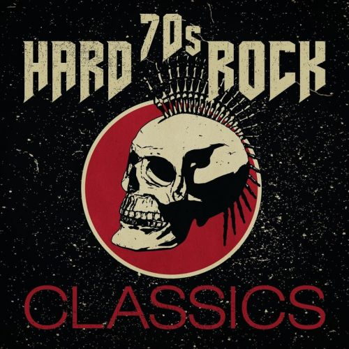 Various Artists - 70's Hard Rock Classics (2017)