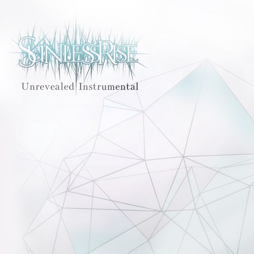 Sunless Rise - Unrevealed Instrumental (2017)