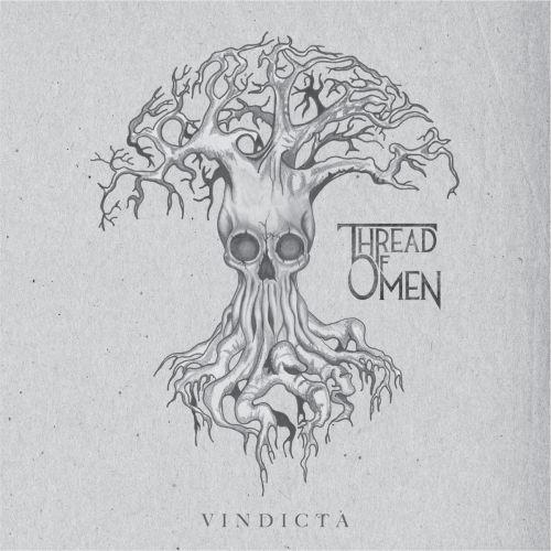 Thread of Omen - Vindicta (2017)