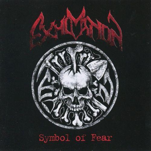 Exhumation - Symbol Of Fear (Reissue) (2017)