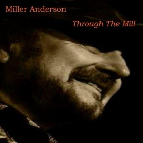 Miller Anderson - Through The Mill (2016)