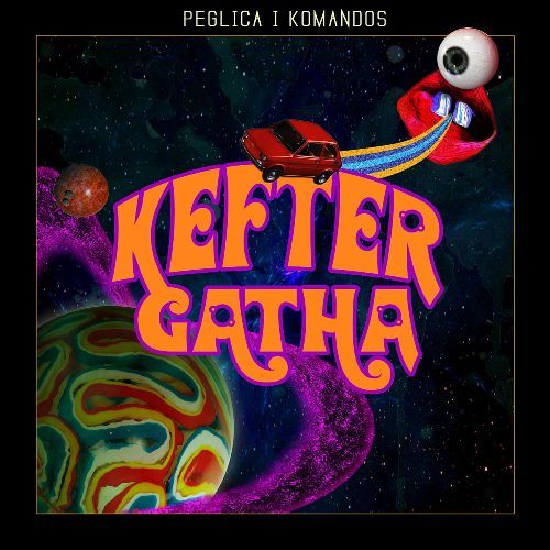 Peglica i Komandos - Kefter Gatha (2017)
