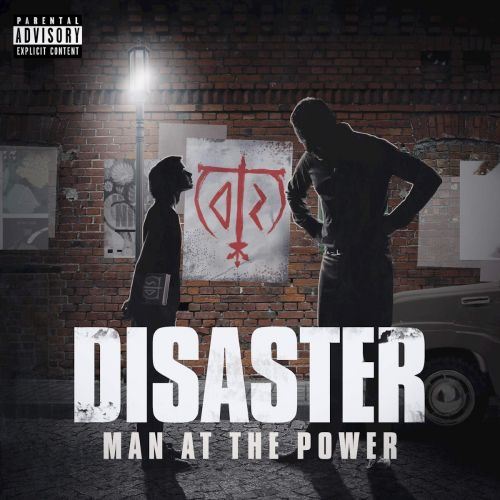Disaster - Man At the Power (2017)