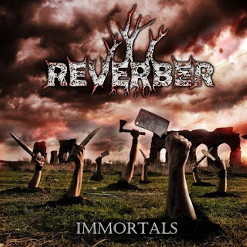 Reverber - Immortals (2016)