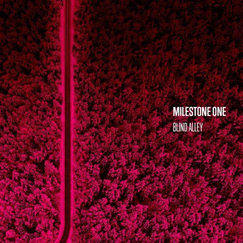 Milestone One - Blind Alley (2017)