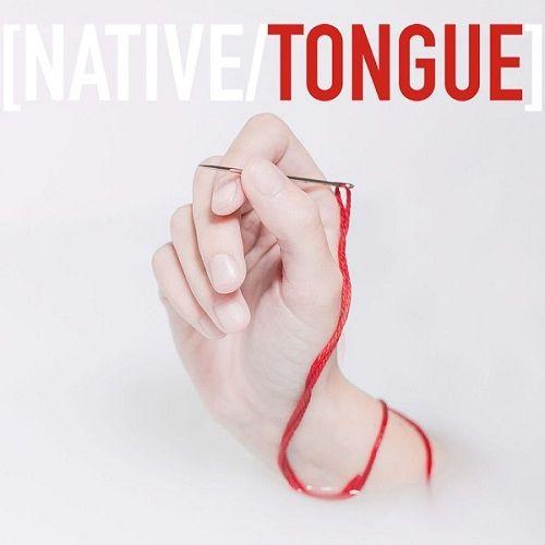Native/Tongue - Native/Tongue (2017)