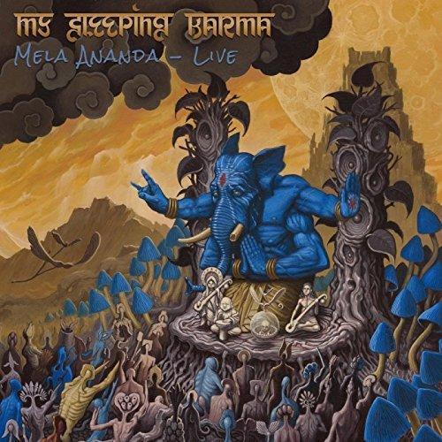 My Sleeping Karma – Mela Ananda (Live) (2017)