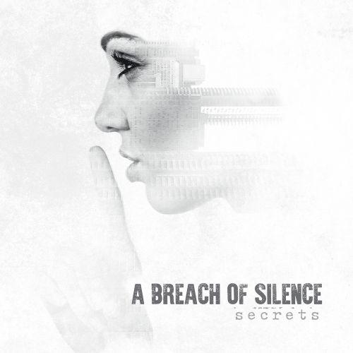 A Breach of Silence - Secrets (2017)